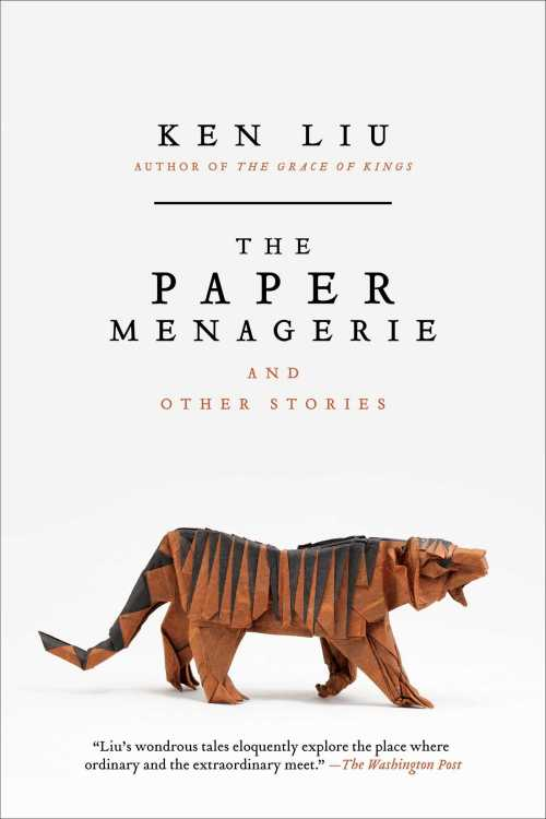 Buy The Paper Menagerie and Other Stories on Amazon