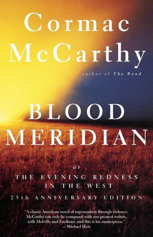 Buy Blood Meridian, or the Evening Redness in the West on Amazon