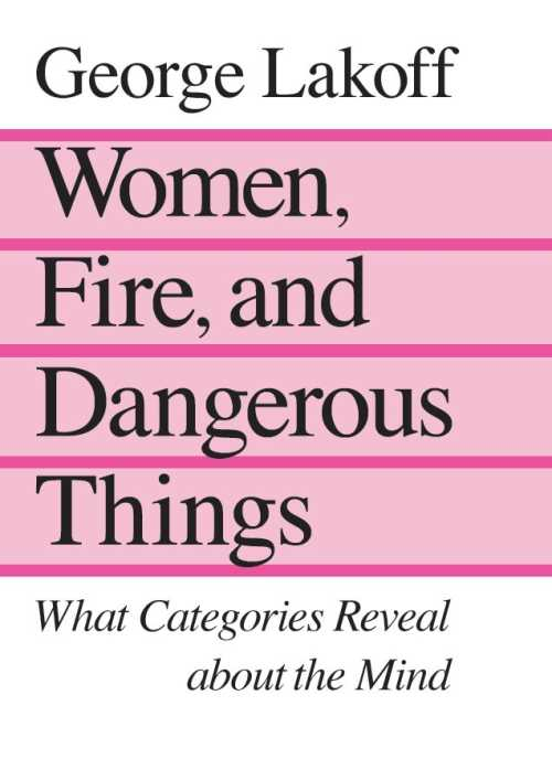 Buy Women, Fire, and Dangerous Things on Amazon