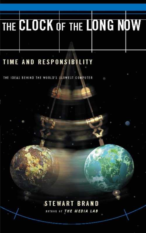 Buy Clock of the Long Now: Time and Responsibility on Amazon