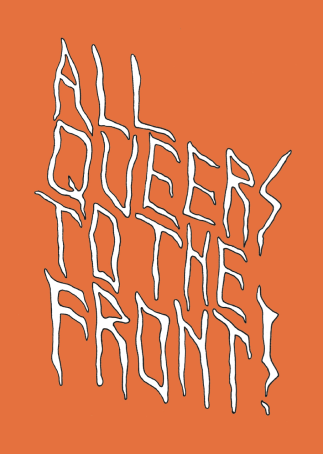 #7 All Queers to the Front (2018)