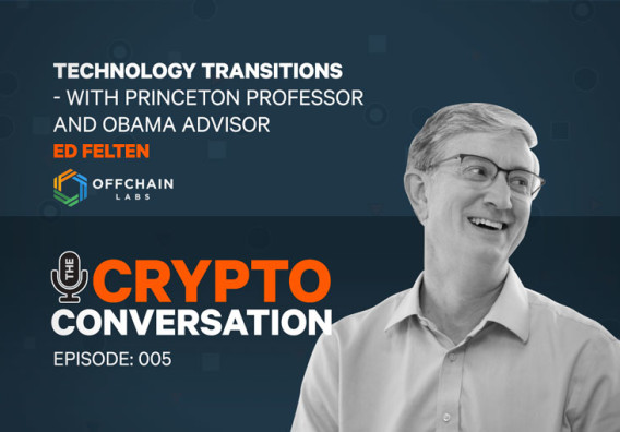 Ed Felten of Offchain Labs guests on BNC podcast