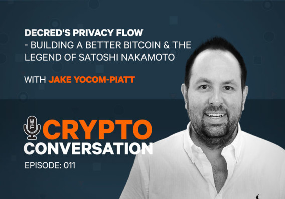 Decred's Privacy Flow - Building a better Bitcoin & the legend of Satoshi Nakamoto