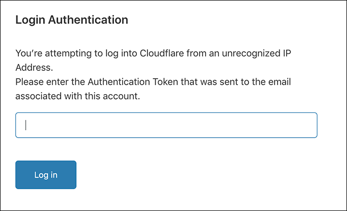 Old URL: https://support.cloudflare.com/hc/article_attachments/360035323072/login_authentication.png Article IDs: 115003614752 | Multi-Factor Email Authentication