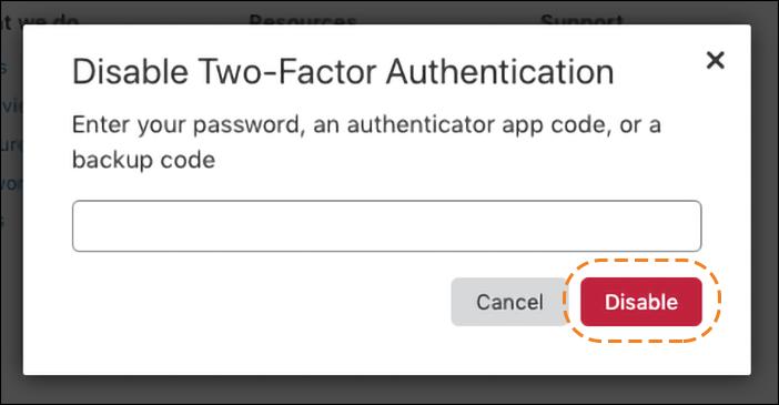 URL antigo: https://support.cloudflare.com/hc/article_attachments/360038195192/2FA_disable.png IDs do artigo: 200167906 | Como obter acesso usando a autenticação de dois fatores (2FA)
