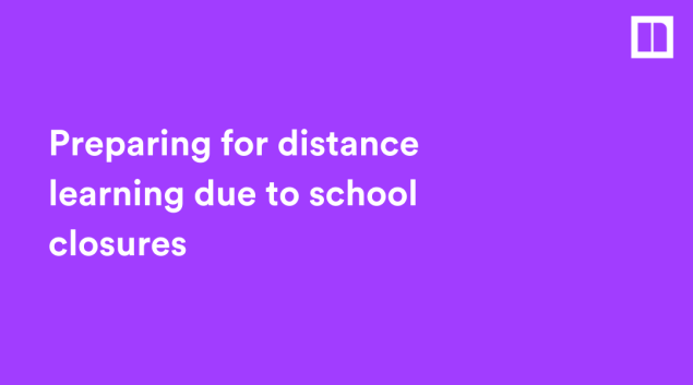 Blog - Preparing for distance learning due to school closures