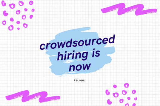 crowdsourced hiring crowdsourced recruiting
