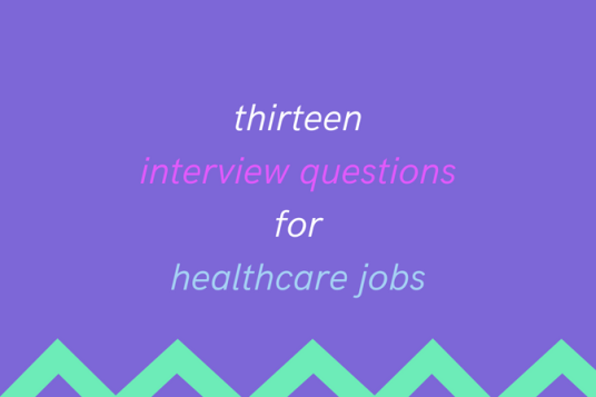interview questions for healthcare jobs