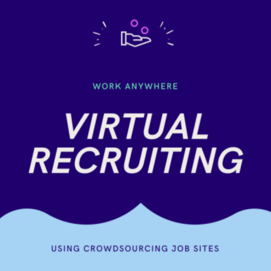 make virtual recruiting work for you using crowdsourcing