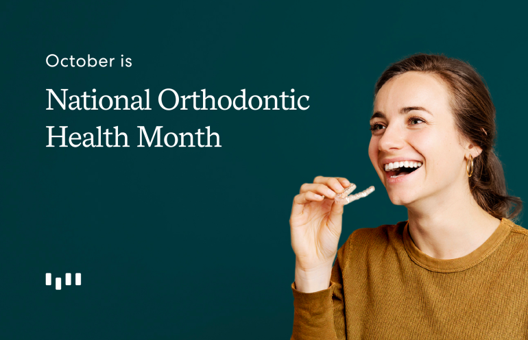 Orthodontic Health Awareness Month