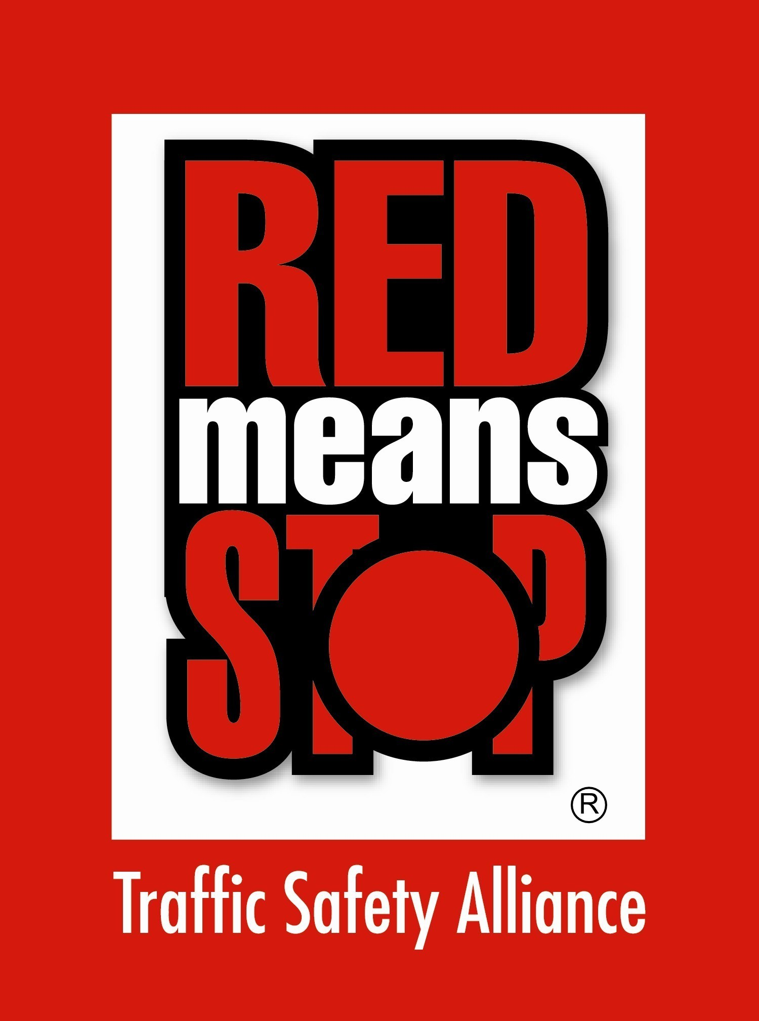 Red Means Stop Traffic Safety Alliance Logo