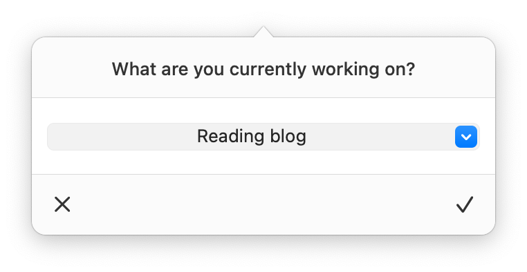 Dialog asking what you are working on