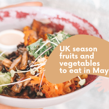 UK season fruits and vegetables to eat in May