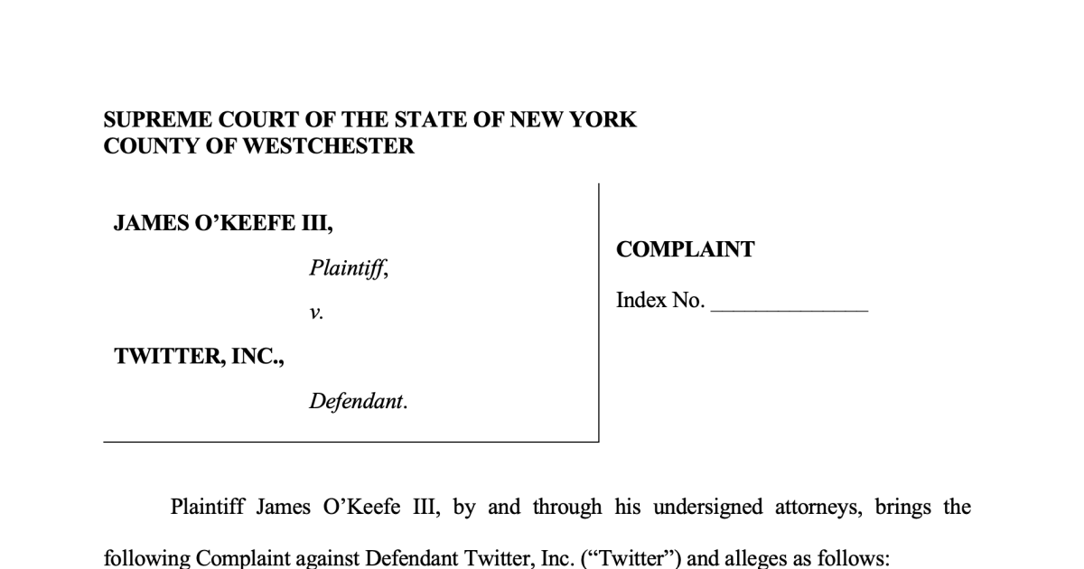 BREAKING: JAMES O'KEEFE SUES TWITTER in New York Supreme Court for 'FALSE AND DEFAMATORY' Statements Following Ban From Platform … Intends to Prove Twitter Acted With 'RECKLESS DISREGARD' For the Truth