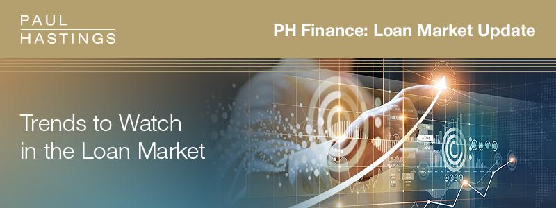 Trends in the Loan Market