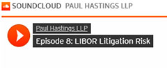 LIBOR Litigation Risk Podcast