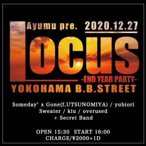 locus -END YEAR PARTY-