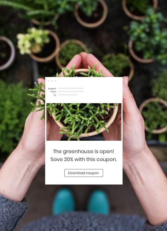 Constant Contact customer holding a plant with an example of the email product overlayed.
