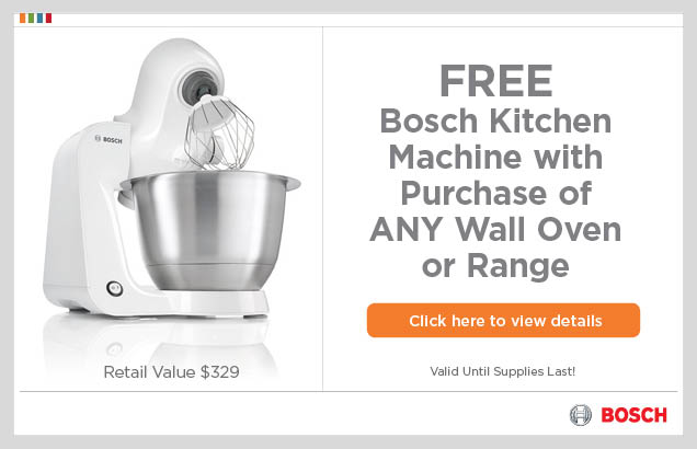 Bosch FREE Kitchen Machine Promo