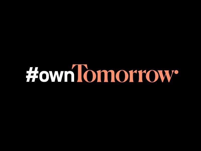 #ownTomorrow