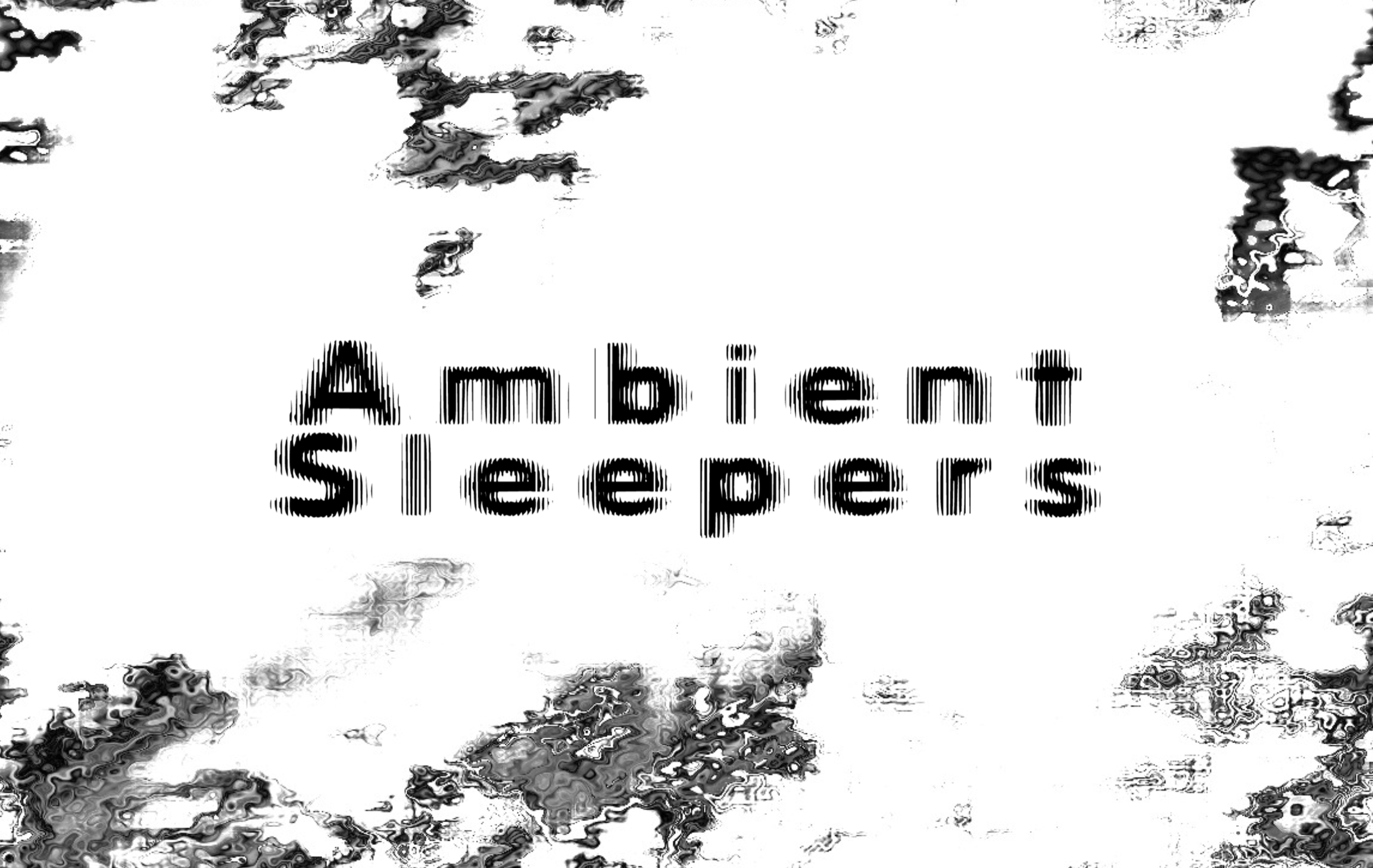 Ambient Sleepers