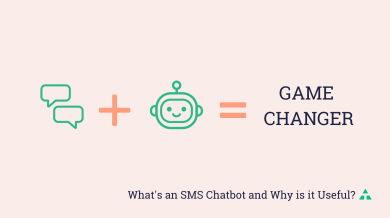 "Thumbnail image for ""Why SMS + Chatbots = Game Changer"""