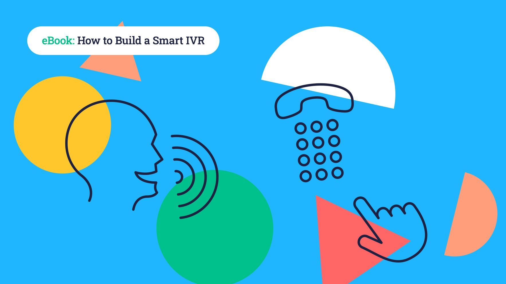 How to build a smart IVR