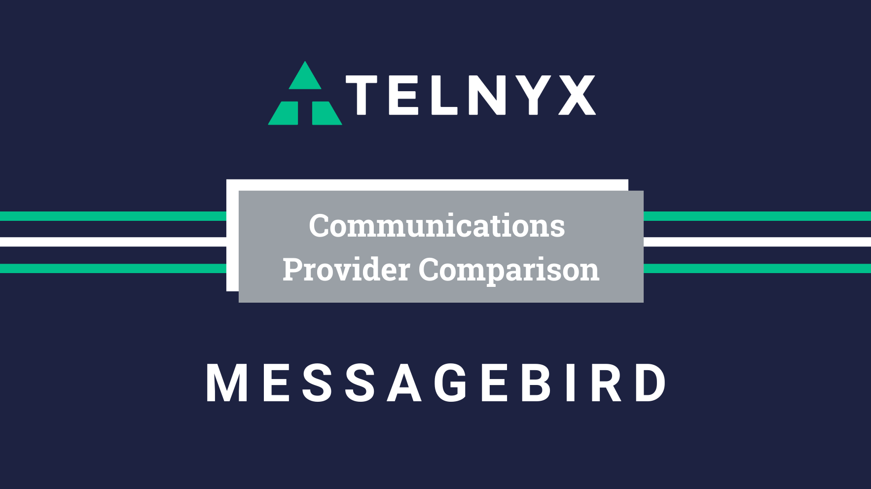Telnyx vs. MessageBird Communications Provider Comparison