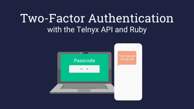 "Thumbnail image for ""Build Two-Factor Authentication Using the Telnyx API and Ruby SDK"""