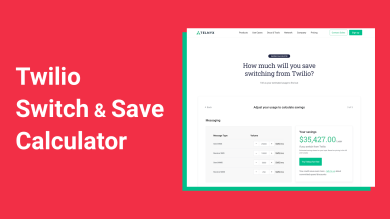 "Thumbnail image for ""See How Much You'll Save Switching from Twilio with our Savings Calculator"""