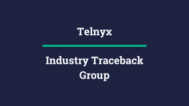 "Thumbnail image for ""Telnyx Recommends Joining the Industry Traceback Group"""