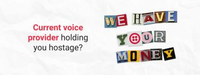 "Thumbnail image for ""Current Voice Provider Holding You Hostage?"""