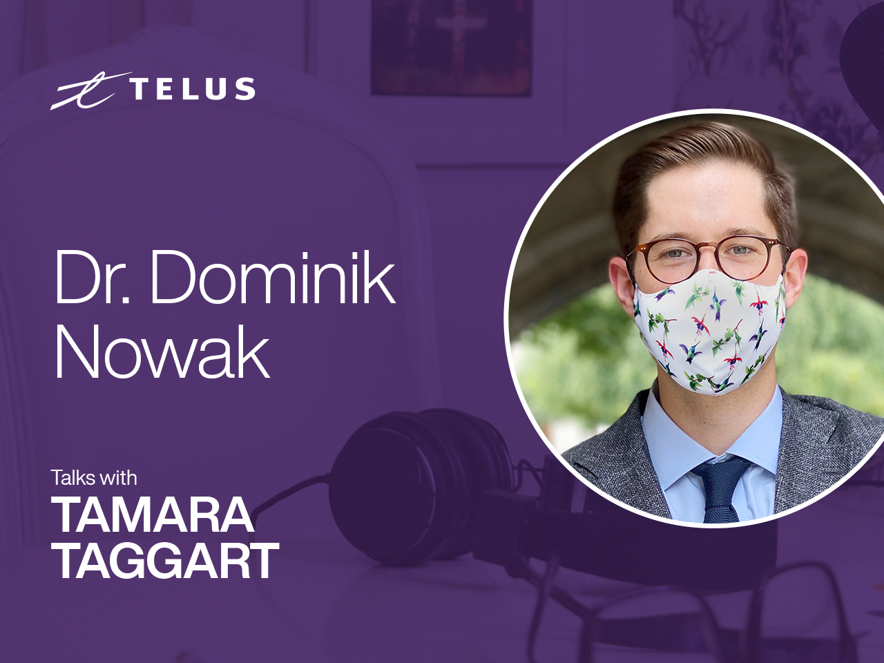 Dr. Dominik Nowak, national leader in primary care and health strategy for the TELUS Medical Advisory Council.