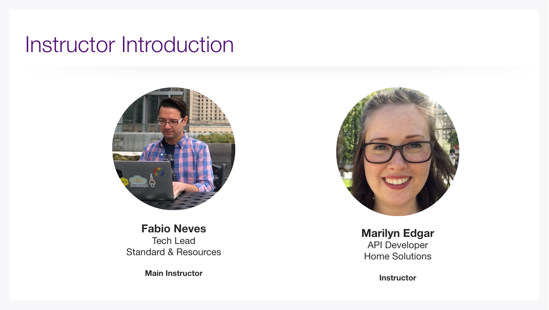 Instructors: Fabio Neves and Marilyn Edgar
