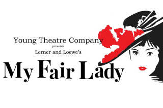 Young Theatre Company presents My Fair Lady