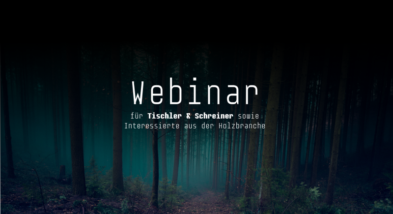 Webinar (in German language only) - Thursday April 2nd, 2020 for Carpenters
