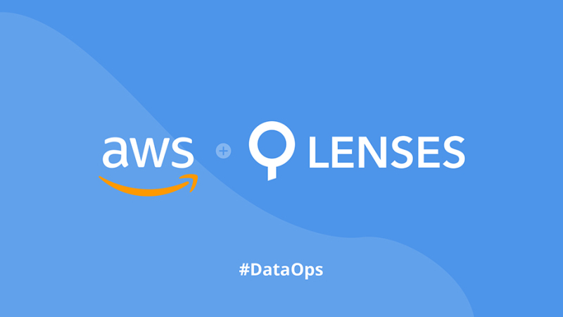 DataOps on Kafka  - AWS MSK with Lenses.io