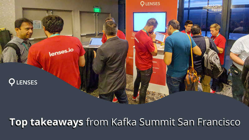 Top takeaways from Kafka Summit and industry trends