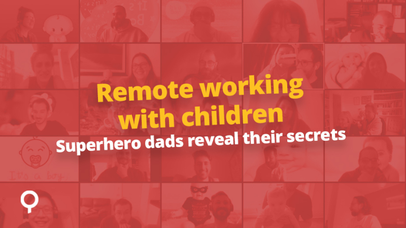 Remote working with children - top hacks