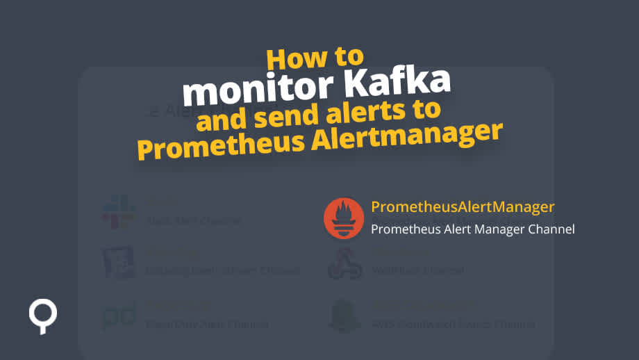 How to create an Alert Channel with Prometheus Alertmanager