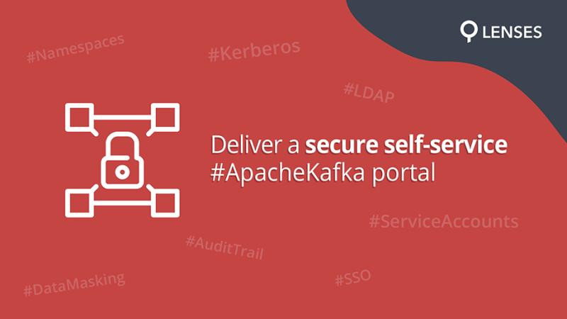 Secure self-service & governance portal for Kafka