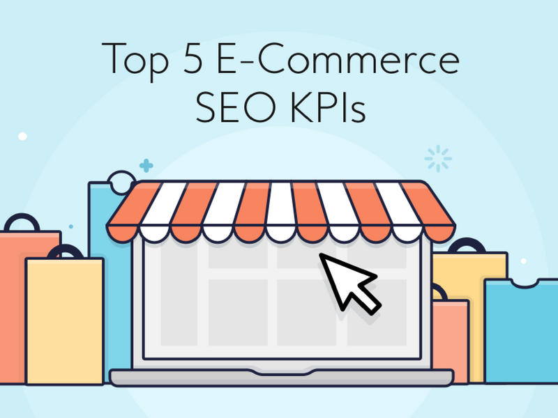 Top 5 E-Commerce SEO KPIs