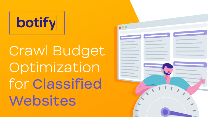 Crawl Budget Optimization for Classified Websites