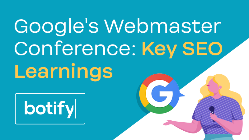 Google Webmaster Conference: Key SEO Learnings