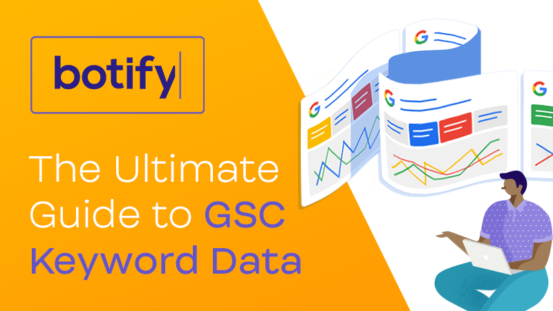 The Ultimate Guide to GSC Keyword Data