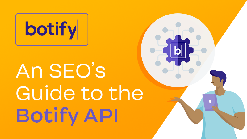 An SEO's Guide to the Botify API