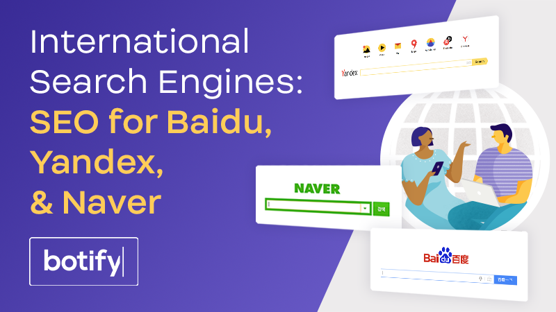 International Search Engines: SEO for Baidu, Yandex, & Naver