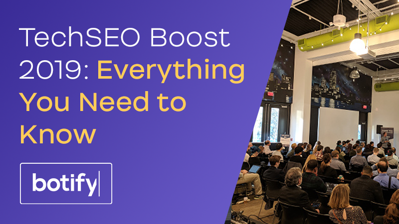 TechSEO Boost 2019: Everything You Need to Know