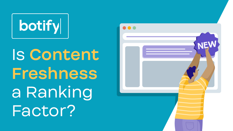Is Content Freshness a Ranking Factor?