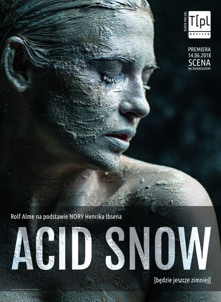 Campaign:acid snow performance